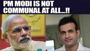 PM Modi is not communal, still meets us: Irfan Pathan