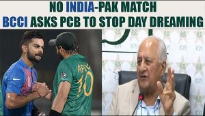 BCCI denies compensation to PCB, asks to forget India vs Pakistan series