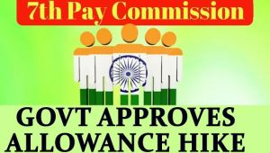 7th Pay Commission : Government approves allowance recommendation