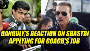 Saurav Ganguly reacts on Shastri applying for coach's job