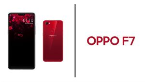 OPPO F7 : All you need to know about the features and specification; Watch Video