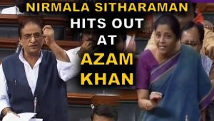 FM Nirmala Sitharaman hits out at Azam Khan, uproar continues in Parliament