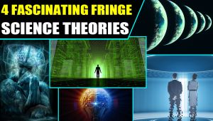 4 fascinating Fringe Science theories that will blow your mind