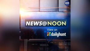 NEWS@NOON--8th AUGUST 2019