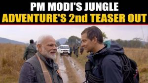 PM Modi's Man vs Wild 2nd Teaser out, Reveals never before seen side of PM...