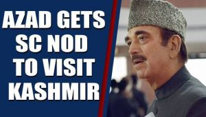 SC permits Cong leader GN Azad to visit J&K, interact with people