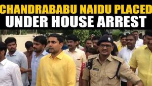 Chandrababu Naidu, son placed under house arrest, slams government