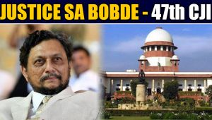 Justice SA Bobde appointed as 47th Chief Justice Of india