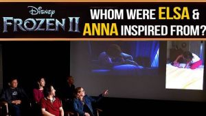 Frozen 2: Elsa and Anna were drawn from real life inspiration