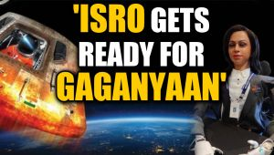 Gaganyaan mission: ISRO gets ready for manned mission to space