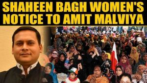Shaheen Bagh women protesters sent notice to BJP IT cell chief Amit Malviya