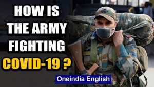 Indian Army will not let COVID-19 establish a firm base in India