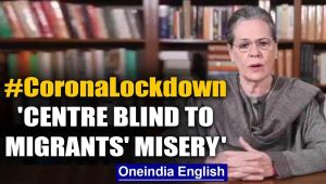 Sonia Gandhi slams Centre, says 'blind to  migrant workers' plight' under lockdown