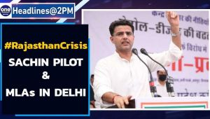 Sachin Pilot and his loyalist MLAs in Delhi as Rajasthan crisis deepens
