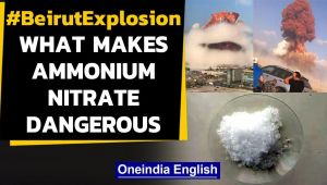 Beirut Explosion:  What makes Ammonium Nitrate explode, how dangerous is it