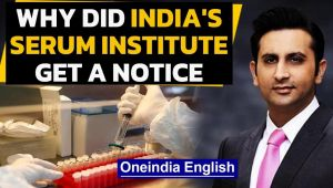 India's drug firm Serum Institute gets notice after Oxford vaccine trial put on hold