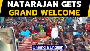 T Natarajan gets king's welcome at home: Watch