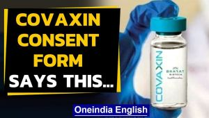Bharat Biotech's consent form for Covaxin recipients says...