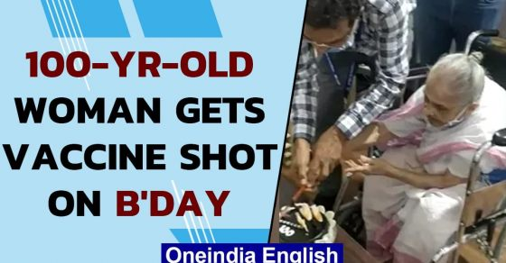 Covid-19: 100-yr-old woman celebrates her birthday with first vaccine shot: Watch - Oneindia