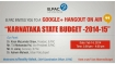 Namma Budget: B Pac invites you to join Google+ hangout on Air