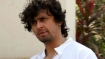 Angry Sonu Nigam quits Twitter in support of Abhijeet