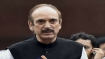 Congress win a priority, will campaign wherever called: Ghulam Nabi Azad