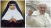 Pope Francis declares Kerala nun Mariam Thresia as Saint