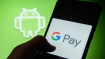 Google Pay into data localisation compliance: Official