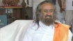 Ram temple will bring peace, foster brotherhood: Sri Sri Ravi Shankar