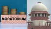 Loan moratorium: SC gives Centre one week on new plan