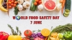World Food Safety Day 2021: Theme, importance of safe food and everything you need to know
