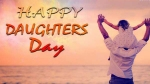 Happy Daughters Day 2019: Best messages, wishes, quotes to share with your daughter