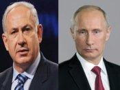 Putin, Netanyahu to continue efforts to resolve Syria crisis