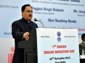 People ready to donate organs, need to improve facilities: J P Nadda