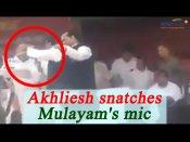 Akhilesh Yadav snatches Mulayam Singh Yadav's mic, Watch Viral Video