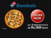 DOMINO'S DINNER DEAL! A Taste To Remember Only from Rs. 199 Onwards*