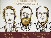 Nobel Prize in Chemistry 2018 goes to Frances H Arnold, George P Smith and Sir Gregory P Winter