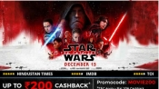 Star Wars Fans: The Last Jedi Tickets Upto Rs.200 Cashback*