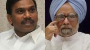 2g case: A Raja questions Manmohan Singh's 'palpable silence'