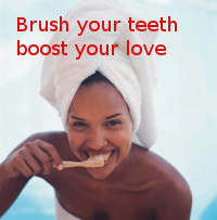 Brush your teeth for a happy love life