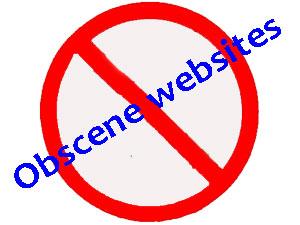 Obscene websites blocked