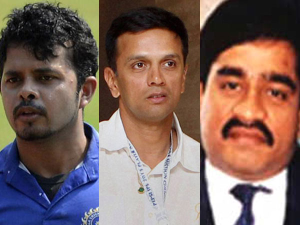 Sreesanth, Dravid and Dawood