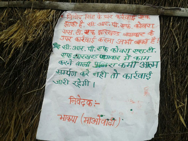 The Maoists even left a hand written note in Hindi