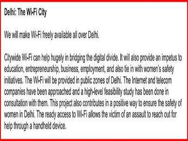 The party in its poll manifesto made no mention of terms and conditions about how is it going to make Delhi a complete Wi-Fi free city.
