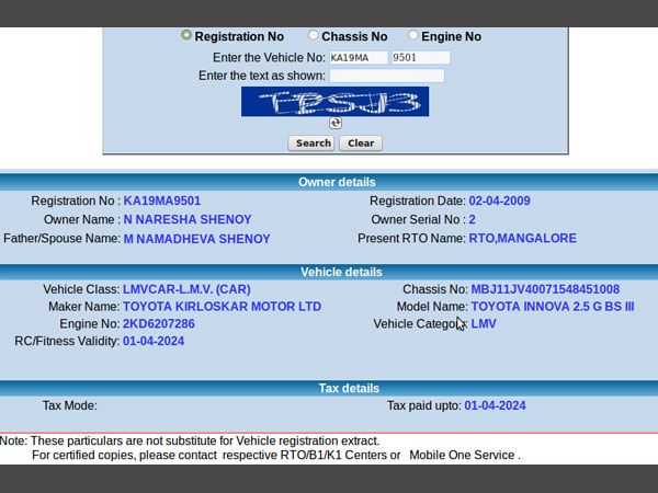 Details in RTO site also show that car belongs to Naresh Shenoy