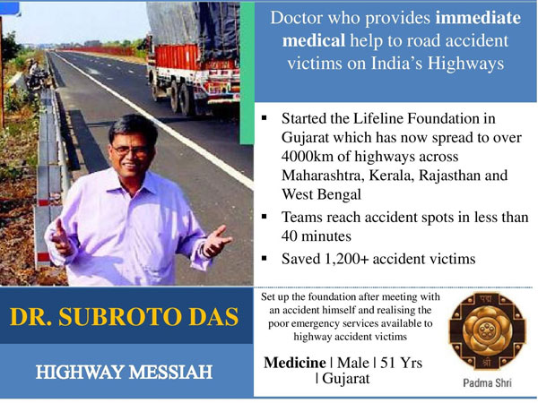 Subroto Das: The highway messiah