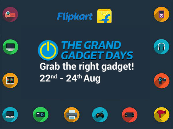 Flipkart's 'The Grand Gadget Days' (22nd- 24th Aug) Up To 60% Off* on Products!