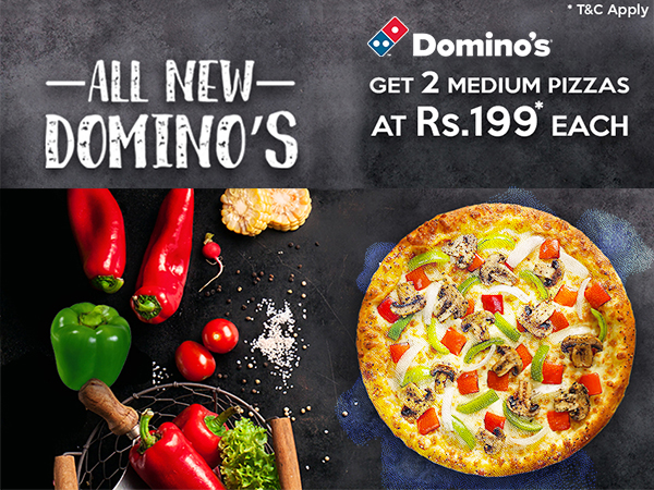 Domino's: Get Pizza worth 295 @ just Rs. 199* each Now