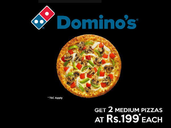 DINE WITH DISCOUNT: Buy Any 2 Domino's Pizzas from Rs. 199 Onwards**