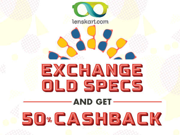 c9db19e8bf Exchange Your Old Specs   Get 50% Cashback  LENSKART! - Oneindia News